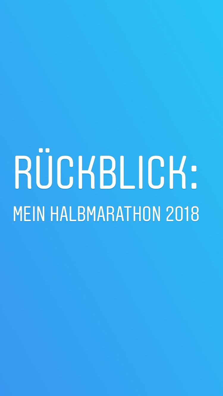 Rückblick mein Halbmarathon 2018